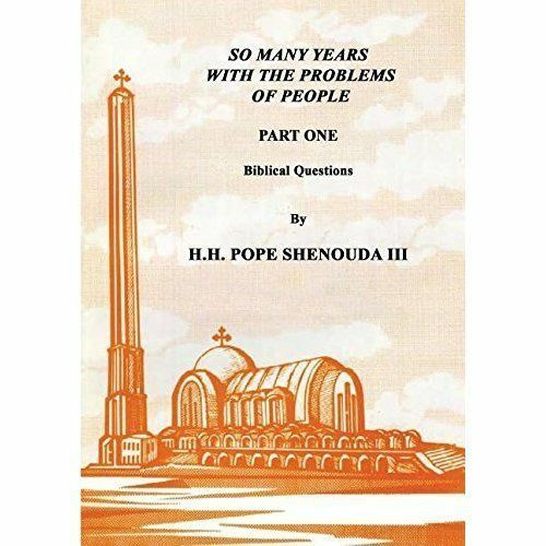 So Many Years With the Problems of People Part 1, Paperback by Shenouda III, ...