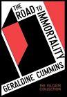 The Road to Immortality by Geraldine Cummins (Hardback, 2012)