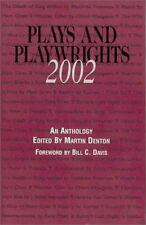 Plays and Playwrights 2002 by Martin Denton