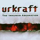 Urkraft The Inhuman Aberration CD 2009 (10 Tracks)