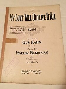 Details about Vintage Sheet Music MY LOVE WILL OUTLIVE IT ALL 1923