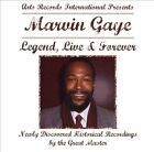 Legend, Live and Forever by Marvin Gaye (CD, Mar-2006, Lightyear)