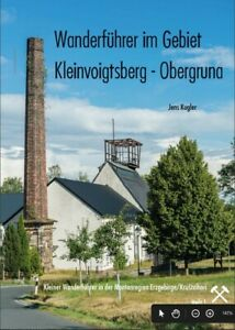 UNESCO Montanregion Erzgebirge, Bergbaugeschichte, Kleinvoigtsberg, Wanderführer