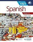 Spanish for the IB MYP 4 & 5 (Phases 3-5): By Concept by J. Rafael Angel (Paperback, 2015)