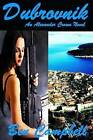 Dubrovnik by Lecturer Department of Anthropology Ben Campbell (Paperback / softback, 2012)