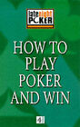 How to Play Poker and Win: The  Late Night Poker  Guide by Brian McNally (Paperback, 2000)