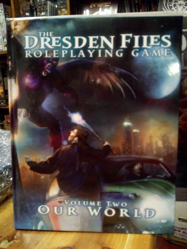 The Dresden Files Role Playing Game Volume Two  Our World