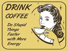 Vintage retro style funny Woman Drinking Coffee metal sign Metal wall door Sign