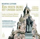 Ein feste Burg ist unser Gott von Kammerchor d.Frauenkirche Dresden,M. Grünert (2015)