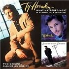 Ty Herndon - What Mattered Most / Living In A Moment (2011)