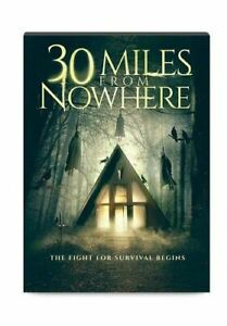 30-MILES-FROM-NOWHERE-NEW-DVD