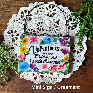 Volunteers-are-the-Flowers-in-Life-039-s-Garden-Appreciation-Ornament-NEW-USA