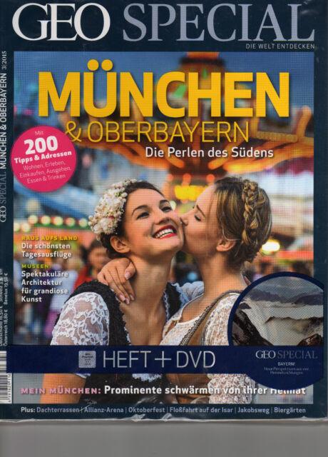 GEO SPECIAL München & Oberbayern Heft mit DVD 200 Tipps und Adressen
