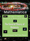 Super Principia Mathematica - The Rage to Master Conceptual & Mathematica Physics - The General Theory of Relativity by Robert Louis Kemp (Hardback, 2010)