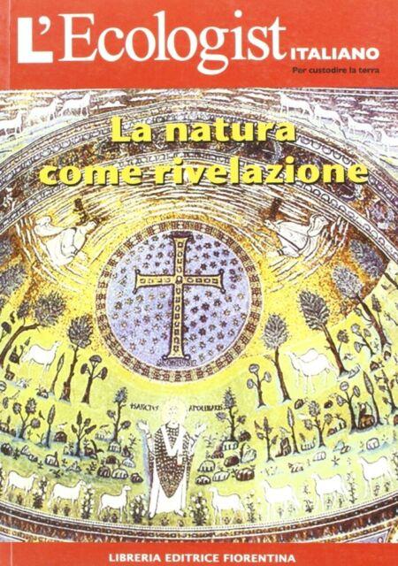 L'ecologist italiano. La natura come rivelazione. Vol. 6