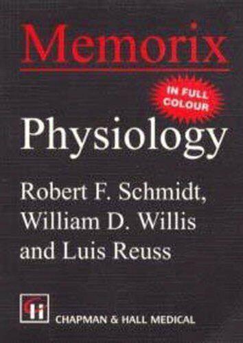 Memorix Physiology,L. Reuss, R. Schmidt, W. Willis