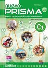 Nuevo Prisma C1 - Libro del alumno + CD von Esther Fernández Incógnito, Ruth Vázquez Fernández, Silvia Nicolás Muñoz, Raquel Gómez del Amo und Carlos Oliva Romero (2011, Taschenbuch)