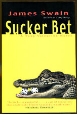 Sucker Bet: A Tony Valentine Novel by James Swain-1st Edition/DJ-2003