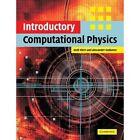 Introductory Computational Physics by Andi Klein Alexander Godunov 9780521535625