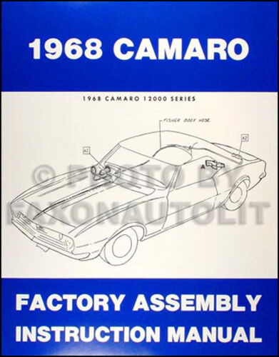 1968 Camaro and RS SS Z28 Assembly Manual 68 Chevrolet Chevy Factory Parts