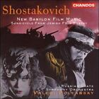 Shostakovich: New Babylon Film Music/Song-Cycle From Jewish Folk Poetry (CD, Mar-1998, Chandos)