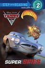 Cars 2: Super Spies by Susan Amerikaner (Paperback / softback)