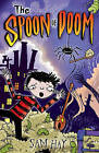 The Spoon of Doom by Sam Hay (Paperback, 2010)