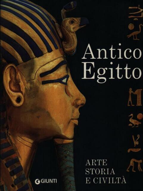 ANTICO EGITTO PREISTORIA/STORIA ANTICA AA.VV GIUNTI 2009.