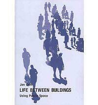 1 of 1 - Life Between Buildings: Using Public Space by Jahn Gehl (Paperback, 2011)