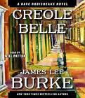 Creole Belle by James Lee Burke (CD-Audio, 2012)
