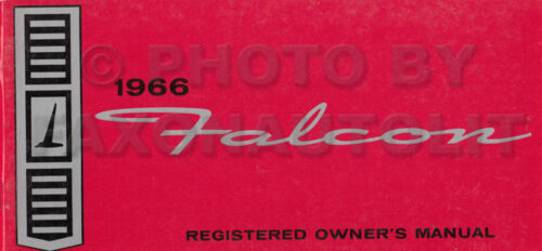 1966 Ford Falcon and Ranchero Owners Manual CANADIAN Owner Guide ...
