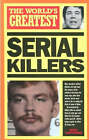 The World's Greatest Serial Killers by Nigel Cawthorne (Paperback, 1999)