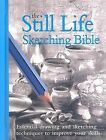 The Still Life Sketching Bible by David Poxon (Hardback, 2008)
