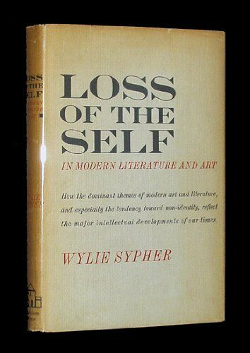 Loss of the Self  In Modern Literature and Art