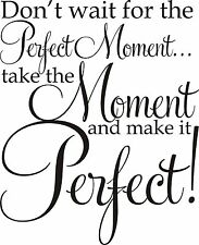 Perfect Moment Inspirational vinyl decal sticker wall art saying quote lettering