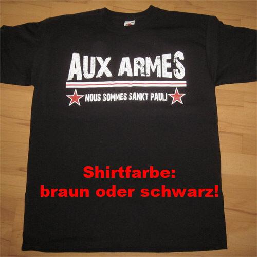 Pauli Nous sommes SANKT PAULI S M L XL XXL 3XL AUX ARMES T-Shirt St