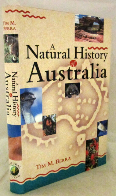 A Natural History of Australia Tim Berra 1stEd HCDJ 1998 Well Produced Very Good