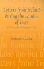 Letters from Ireland During the Famine of 1847 (History)