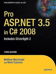 Pro ASP NET 3 5 In C 2008 Includes Silverlight 2 By Mario