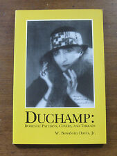 signed - Marcel Duchamp domestic patterns by W. Bowdoin Davis   -1st 2002 PB