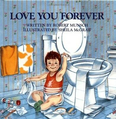 Love You Forever by Robert Munsch 1st edition (4 and up ) (Hardcover) BRAND NEW