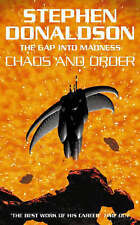 The Gap Series (4) - Chaos and Order, By Stephen Donaldson,in Used but Acceptabl
