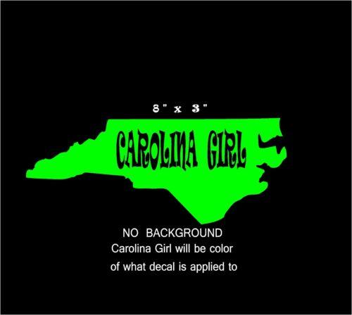 "Carolina Girl Sticker Decal for your Window Bumper Laptop Etc 8/"" x 3/"""