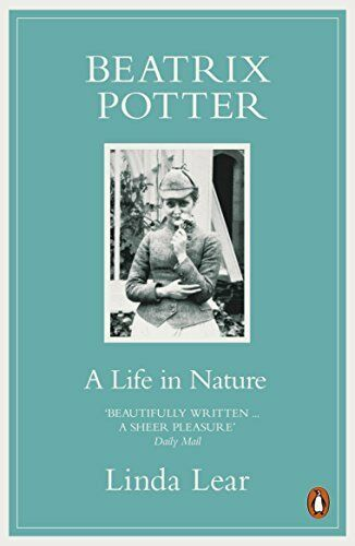 1 of 1 - Beatrix Potter: A Life in Nature: The Extraordinary... by Lear, Linda 0141003103