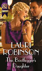 The Bootlegger's Daughter by Lauri Robinson (Paperback, 2015)