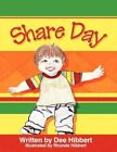 Share Day 9781608132942 by Dee Hibbert Paperback