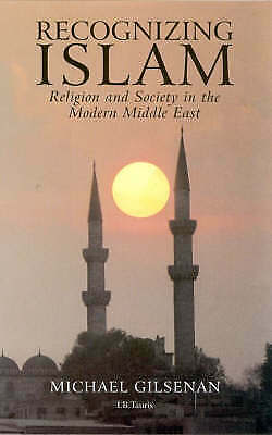 1 of 1 - Recognizing Islam: Religion and Society in the Modern Middle East-ExLibrary
