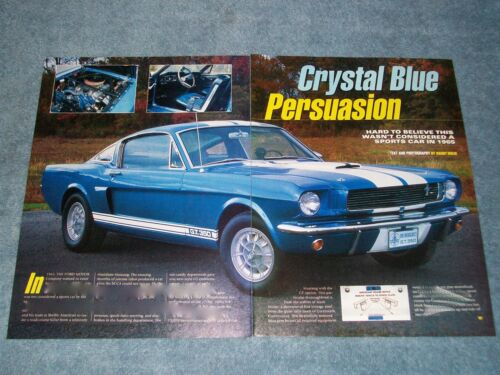 "1965 Shelby G.T.350 Mustang Info Article ""Crystal Blue Persuasion"" GT350"