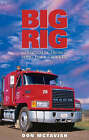 Big Rig: Comic Tales From a Long Haul Trucker by Don McTavish (Paperback, 2003)