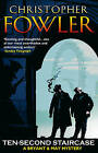 Ten-Second Staircase by Christopher Fowler (Paperback, 2007)